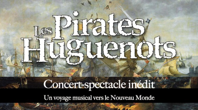 Les Pirates Huguenots